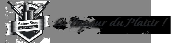 Arôme Shop : Site d'achat de cigarette électronique et e-liquide, expert en vapotage !